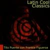 Cover of the album Latin Cool Classics