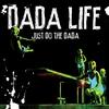 Couverture de l'album Just Do the Dada (Deluxe Version)