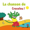 Cover of the track La chanson de Crocolou