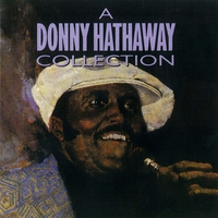 Cover of the track A Donny Hathaway Collection