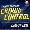 Cover of the album Crowd Control (feat. BBK) - Single