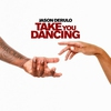 Cover of the track Take You Dancing