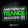 Cover of the album Amsterdam Trance Sessions, Vol. 1