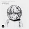 Couverture du titre Space Me Out (Mario Basanov Remix) [feat. Egle Sirvydyte]
