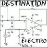 Cover of the album Destination Electro, Vol.4 (Electro House Club)
