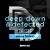 Cover of the album Deep Down & Defected, Vol. 6: Sonny Fodera