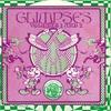 Couverture de l'album Glimpses Volumes 1 & 2 - Remastered
