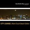 Couverture de l'album City Lounge  Miami South Beach Edition