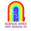 Cover of the album Buenos Aires Deep Session 2