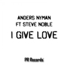 Cover of the album I Give Love (feat. Steve Noble)