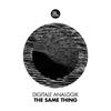 Couverture du titre The Same Thing (AirDice Remix Radio Edit)