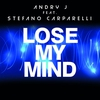 Cover of the track Lose My Mind (Radio Edit) [feat. Stefano Carparelli]