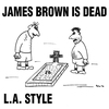 Cover of the album James Brown Is Dead (Original Mix) - Single