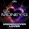 Couverture du titre Undercover Lover (MG Traxx edit)