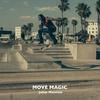 Couverture de l'album Move Magic - Single
