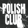 Couverture de l'album Polish Club - EP