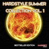 Cover of the album Hardstyle Summer Collection, Vol. 1 (Bestseller Edition)