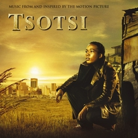 Couverture du titre Tsotsi (Music from and Inspired By the Motion Picture)