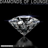 Couverture de l'album Diamonds Of Lounge