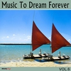 Couverture de l'album Music To Dream Forever, Vol. 6