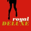 Couverture de l'album Royal Deluxe