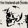 Cover of the album Tim Timebomb and Friends