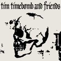 Couverture du titre Tim Timebomb and Friends