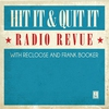 Couverture de l'album Hit It & Quit It - Radio Revue, Vol. 1 - With Recloose & Frank Booker