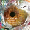 Cover of the album Chill With Me - EP