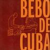 Couverture de l'album Bebo de Cuba