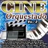 Cover of the album Cine Orquestado Vol. 2