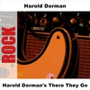 Cover of the album Harold Dorman's There They Go - EP