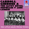 Cover of the album Ten Little Miles from Town (Remastered) - Single