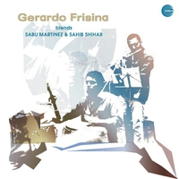 Cover of the track Gerardo Frisina Blends Sabu Martinez & Sahib Shihab - Single