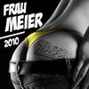 Cover of the album Frau Meier 2010 - Single