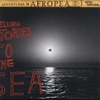 Cover of the album Adventures in Afropea 3: Telling Stories to the Sea