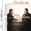 Cover of the album Double jeu (Intégrale Romane, vol. 9)