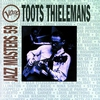 Cover of the album Verve Jazz Masters 59: Toots Thielemans