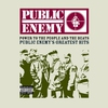 Couverture de l'album Power to the People & the Beats - Public Enemy's Greatest Hits