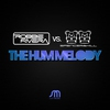 Couverture du titre The Hum Melody (Spencer & Hill Mix)