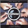 Couverture de l'album The Best of Caffeine