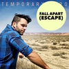 Cover of the track Fall Apart (Escape) [Dan Thomas Magik Island Club Mix]