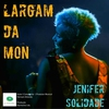 Cover of the album Largam da Mon - Single