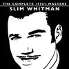 Couverture de l'album The Complete 1950's Masters - Slim Whitman