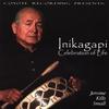 Cover of the album Inikagapi - Celebration of Life Sweat Lodge Inipi
