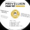 Couverture de l'album Madvillain Remixes: Four Tet - EP