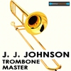 Cover of the album Trombone Master (Remastered)