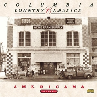 Cover of the track Columbia Country Classics, Volume 3: Americana
