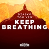 Couverture de l'album Keep Breathing - Single