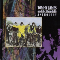 Couverture du titre Tommy James & The Shondells: Anthology